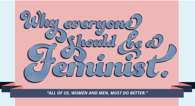 Claire's Contemplations: Why Everyone Should Be aFeminist.